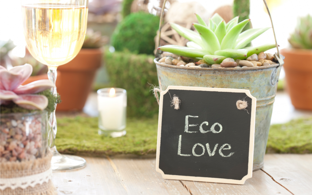 Going Green: How to Plan A Wedding That's Awesome And Eco-Friendly